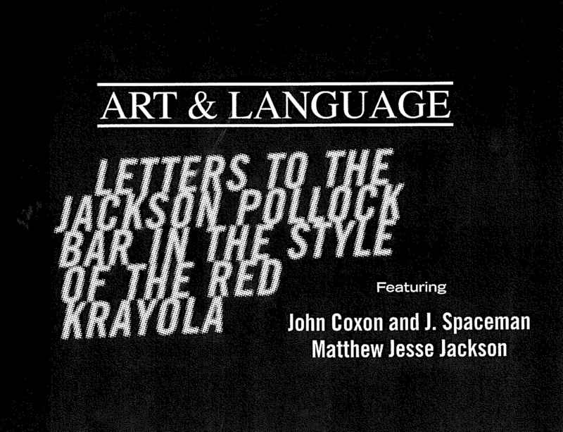 Watch now: Art & Language - Letters to The Jackson Pollock Bar in the Style of The Red Krayola