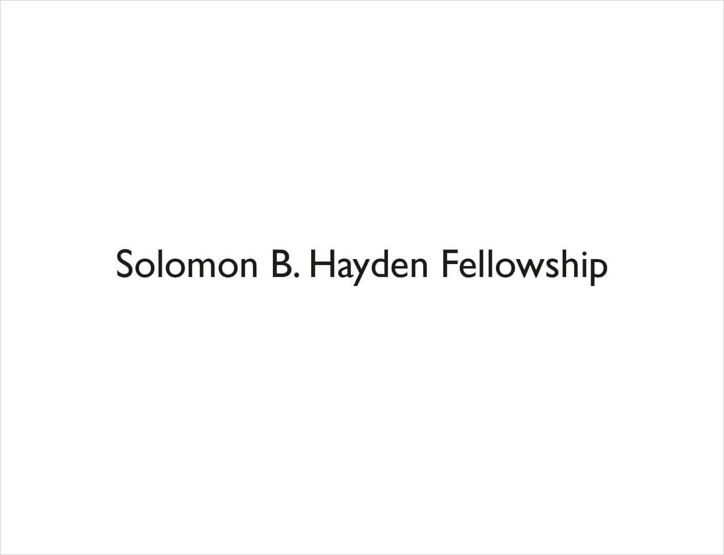 Announcing Solomon B. Hayden Fellowship for Art History