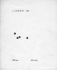 Lisson '68: Ken Cox, Timothy Drever, Michael Ginsborg, Dom Sylvester Houédard, Peter Joseph, Li Yuan-Chia, Tom Phillips, Mira Schendel, Peter Schmidt